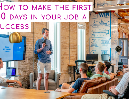 How to make the first 90 days in your job a success