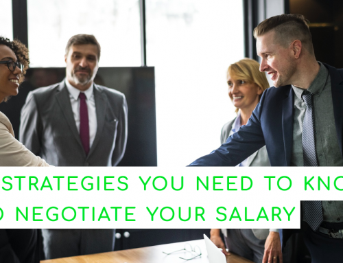 9 strategies you need to know to negotiate your salary